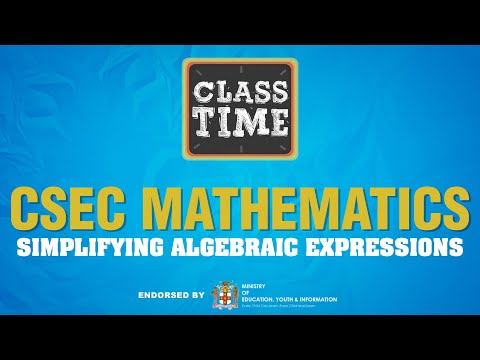 CSEC Mathematics - Simplifying Algebraic Expressions  - June 23 2021
