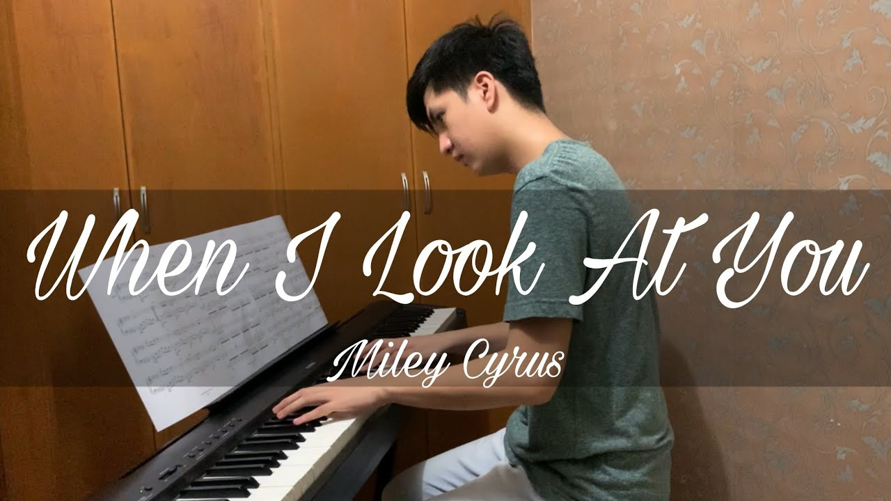 Miley Cyrus - When I Look At You | Piano Cover