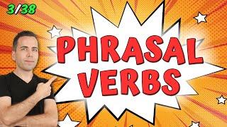 Phrasal Verbs 3/38: Break away, Break down, Break into, Break out, Break through, Break up