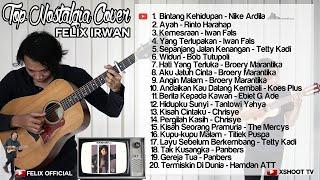 FELIX IRWAN COVER FULL ALBUM  TOP 20 LAGU NOSTALGIA COVER  Kompilasi Tembang Kenangan