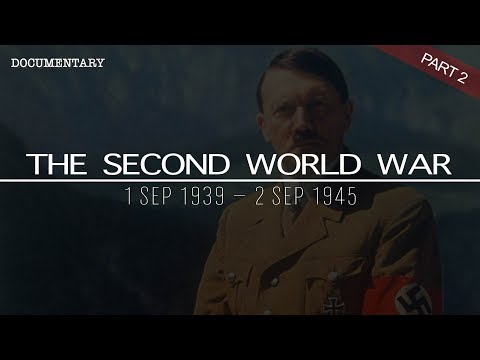 The Complete History of the Second World War | World War II