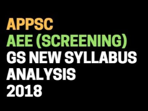 APPSC AEE Screening New Syllabus 2018 Analysis  (General Studies)