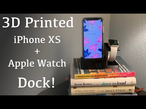 iPhone XS Dock with Apple Watch Charger | Practical 3D Printing