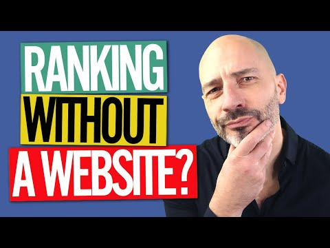 How To Rank On Google Without a Website?