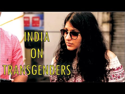 India on Transgender | Are They Legally Recognized? | Street Interview | Social Experiment in India