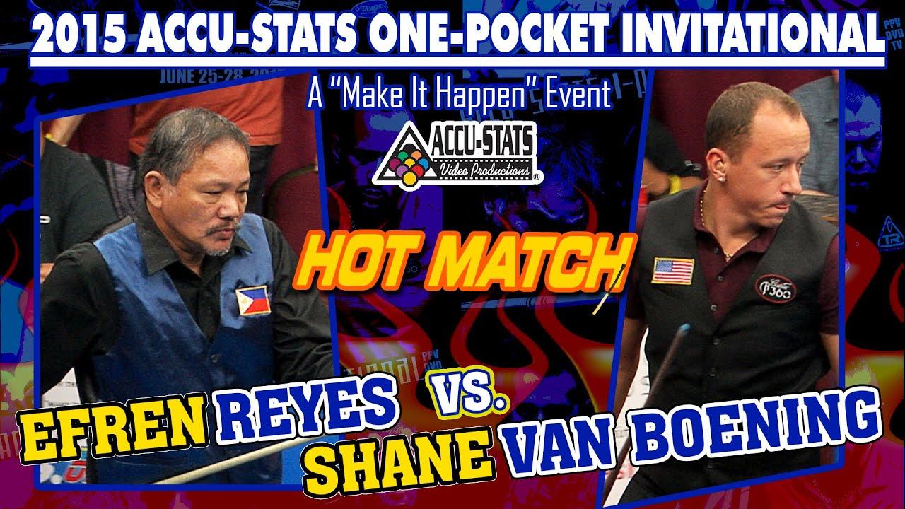 HOT MATCH: Efren REYES vs. Shane VAN BOENING - 2015 ACCU-STATS ONE-POCKET INVITATIONAL