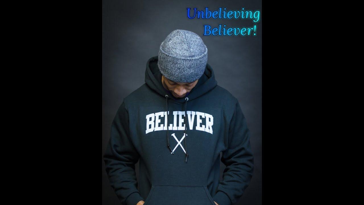 The Unbelieving Believer!