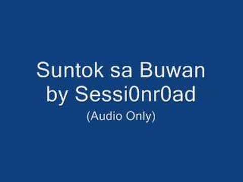 Suntok Sa Buwan - Session Road