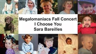 I Choose You - Sara Bareilles (Megalomaniacs Cover)