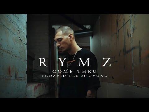 Rymz Ft. David Lee et GVONG - Come Thru