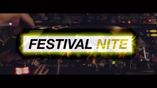 「FESTIVAL NITE」 アフタームービー