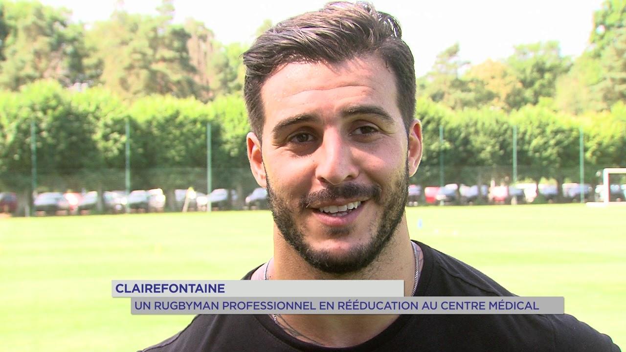 Clairefontaine : un rugbyman français professionnel en ré-éducation