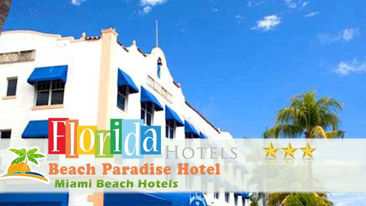 Beach Paradise Hotel Miami Hotels Florida