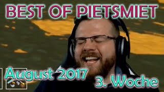 BEST OF PIETSMIET [FullHD|60fps] - August 2017 - 3. Woche
