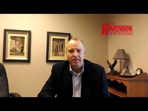 Tim Kraayenbrink- Why I am running for Iowa Senate