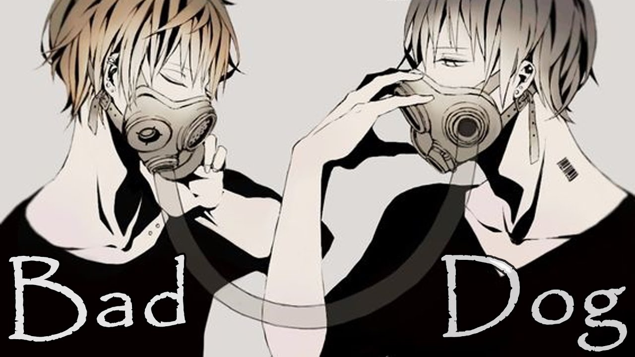 Nightcore - Bad Dog [Male Version]