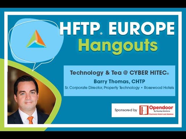 HFTP Europe Hangout: Technology and Tea