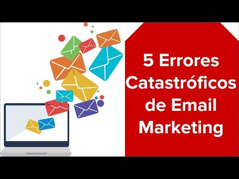 5 Errores Catastróficos de Email Marketing que pueden acabar con tu Negocio