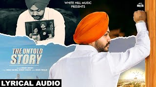 The Untold Story Lyrical Audio Harjit Singh New Song 2019 White Hill Music