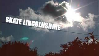 New Skate Lincolnshire Promo