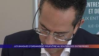 Yvelines | Les banques s'organisent pour être au soutien des entreprises