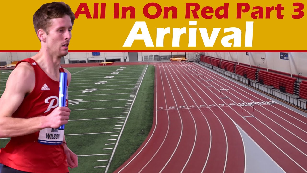 All In On Red Part 3 || Arrival || 2021 Pittsburg State Distance Medley Relay