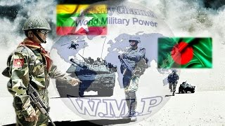 Bangladesh VS Myanmar Military Power Comparison 2016 - 2017