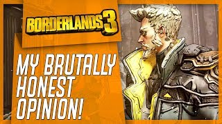 I PLAYED BORDERLANDS 3 - My Brutally Honest Opinion