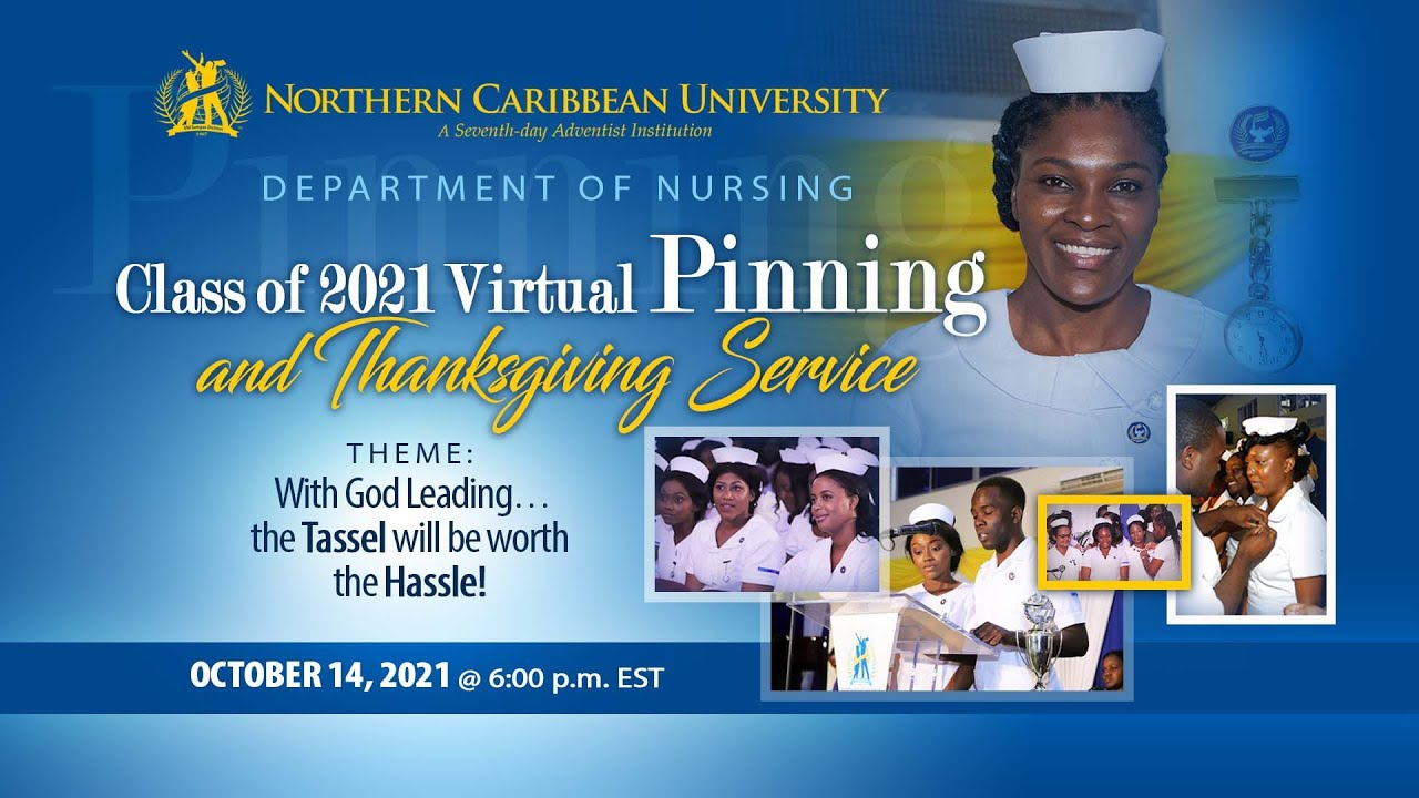 Download NCU Seniors Pinning Ceremony 2021   Theme:  With God Leading…the Tassel will be worth the Hassle