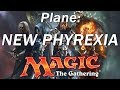 Magic the Gathering Legends, Lands, Planes, and Planeswalkers: NEW PHYREXIA