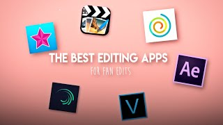 the BEST editing aṗps (for fan edits)