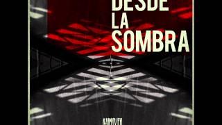 Kaimover - Desde la Sombra (Disco Completo)