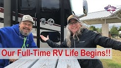 Our Full-Time RV Life Begins!!   Journey to Full-Time RV Living   RV Texas Y'all