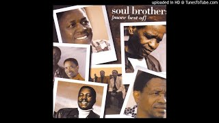 The Soul Brothers - Siyayi Dudula