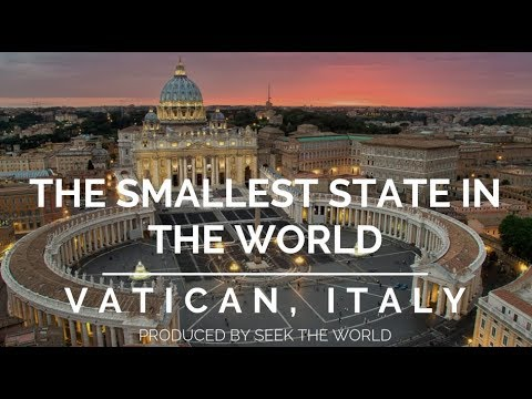 Vatican City: Smallest State In The World