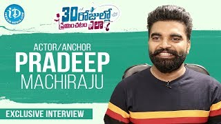Actor & Anchor Pradeep Machiraju Exclusive Interview | Talking Movies With iDream | Anjali