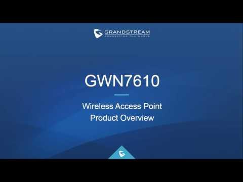 Grandstream's GWN7610 Access Point Webinar