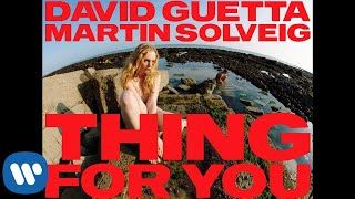 David Guetta & Martin Solveig - Thing For You (Music Video)