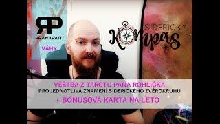 Siderický kompas - Váhy - květen 2018 - výklad Tarotu pana Rohlíčka