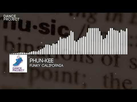 Phun-Kee - Funky California | Universal Language (2018), Electronic Funk