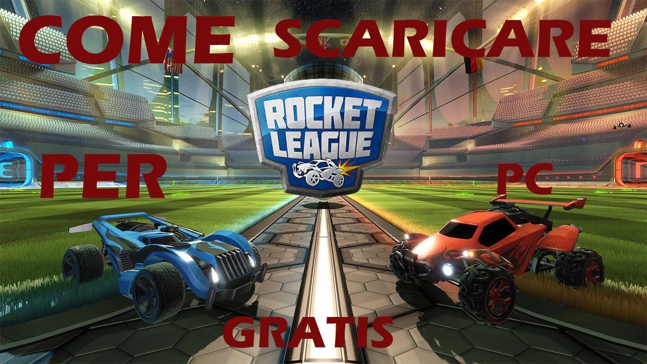 Come scaricare ed installare Rocket League per pc gratis ...