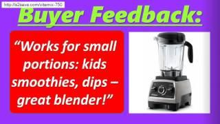 vitamix professional series 750 reviews