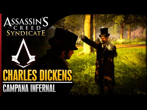 Assassin's Creed Syndicate | Walkthrough Español Guia | Charles Dickens | Campana infernal | 100%