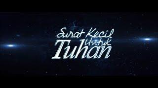 SURAT KECIL UNTUK TUHAN Trailer (2017)   Bunga Citra Lestari, Aura Kasih, Lukman Sardi, Joe Taslim