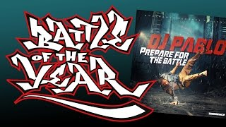 DJ Pablo - Piano Power (#12 Prepare For The Battle album) Battle Of The Year BOTY Soundtrack
