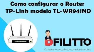 Como configurar o Router TP-Link modelo TL-WR941ND