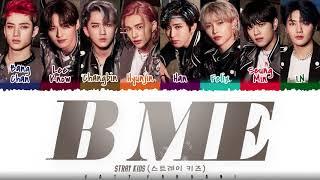 STRAY KIDS - 'B ME' Lyrics Color Coded_Han_Rom_Eng