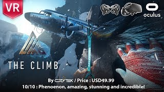 The Climb Oculus Rift Full HD 1080p 60fps. Phenomenon, amazing, stunning and incredible.