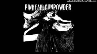 Pinhead Gunpowder - Compulsive Disclosure [Full Album] (2003)