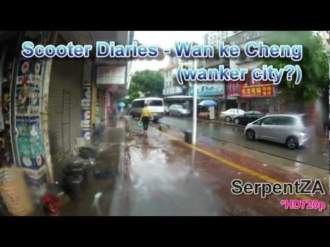 Scooter Diaries - Wan Ke Cheng (Wanker city?)